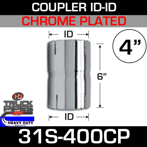 """4"""" Exhaust Connector ID-ID Chrome Plated 6"""" Tall 31S-400CP"""