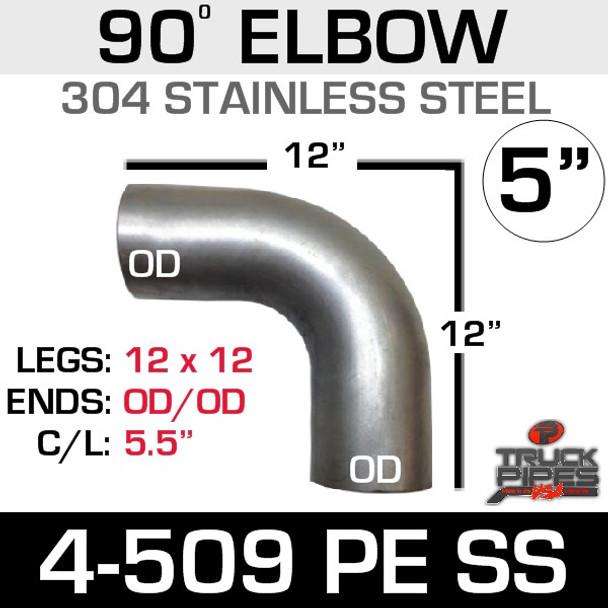 """5"""" 90 Degree 304 SS Elbow 12.5"""" x 12.5"""" OD-OD 4-509PE SS"""