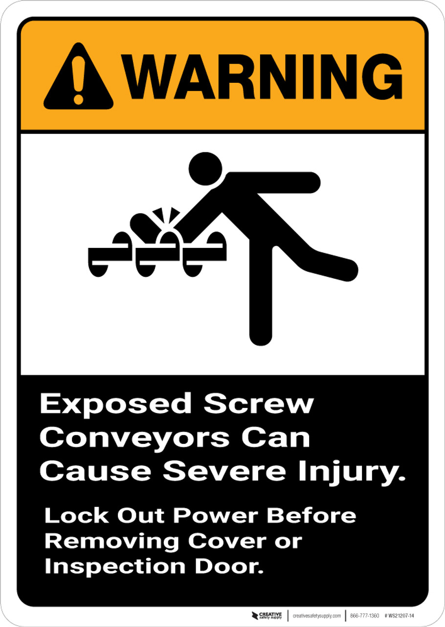Warning: Exposed Screw Conveyors Can Cause Severe Injury with Graphic  Portrait ANSI - Wall Sign