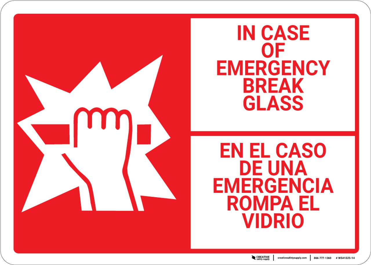 Bilingual Spanish In Case Of Emergency Break Glass Wall Sign