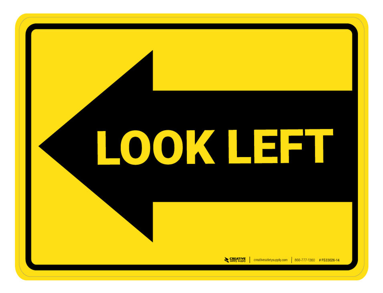 Look Left Arrow - Floor Marking Sign | Creative Safety Supply