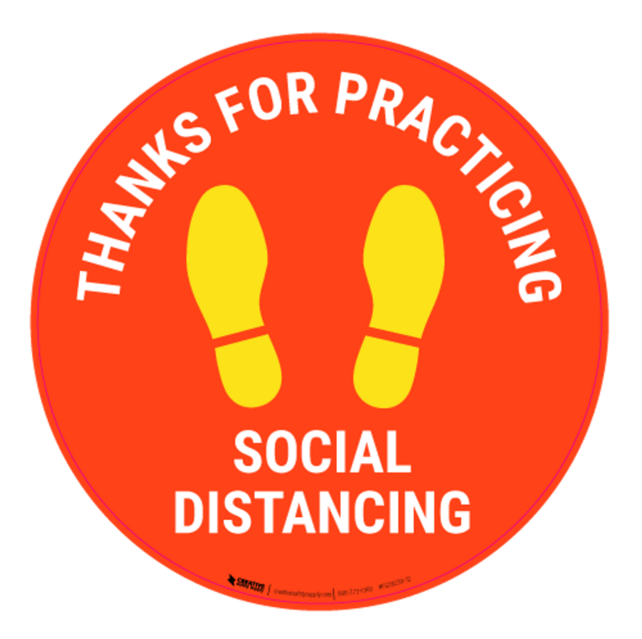 illustration of a circle with footprints inside that says 'thanks for practicing social distancing'