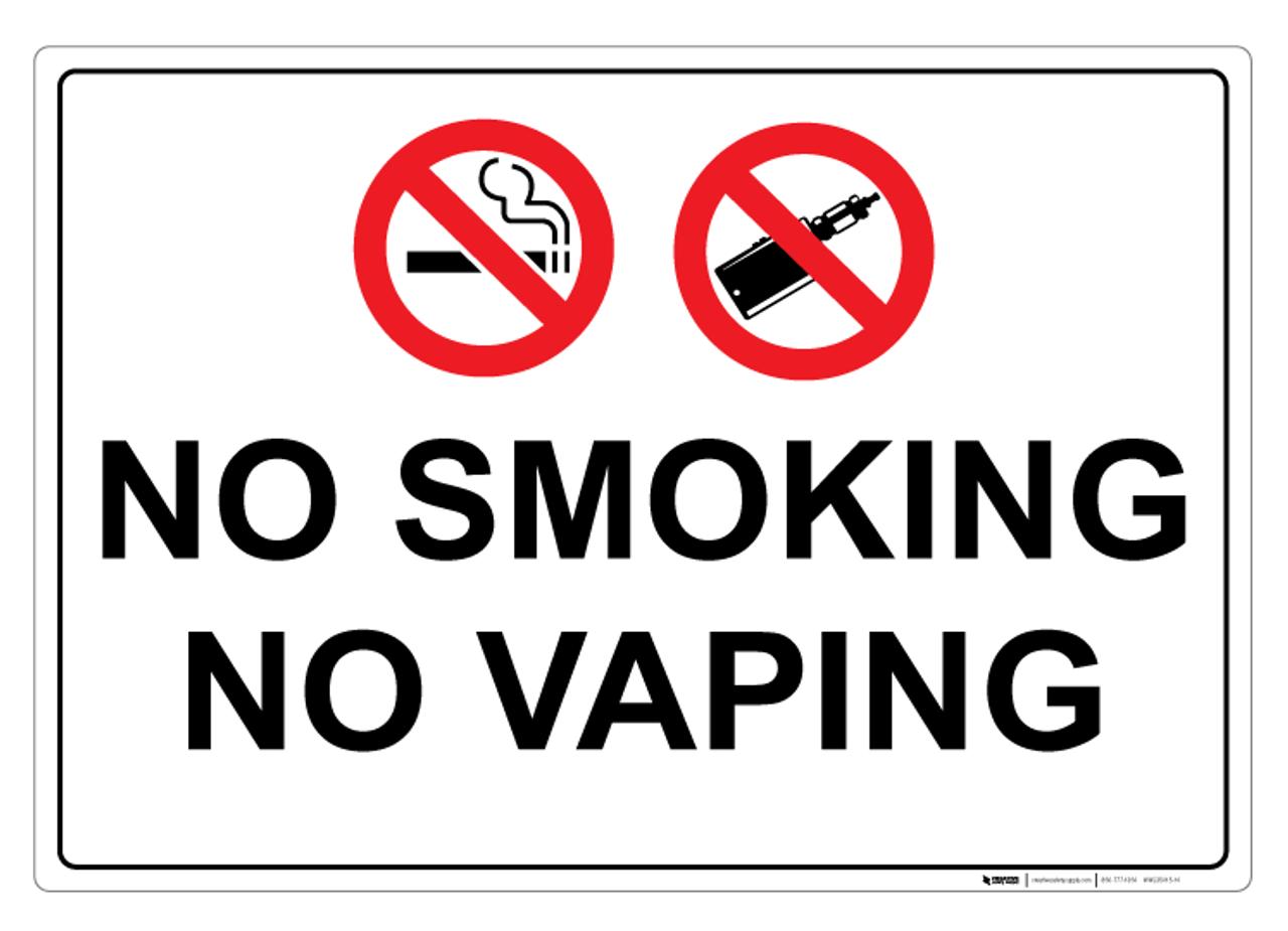 No Smoking No Vaping Ii Wall Sign Creative Safety Supply