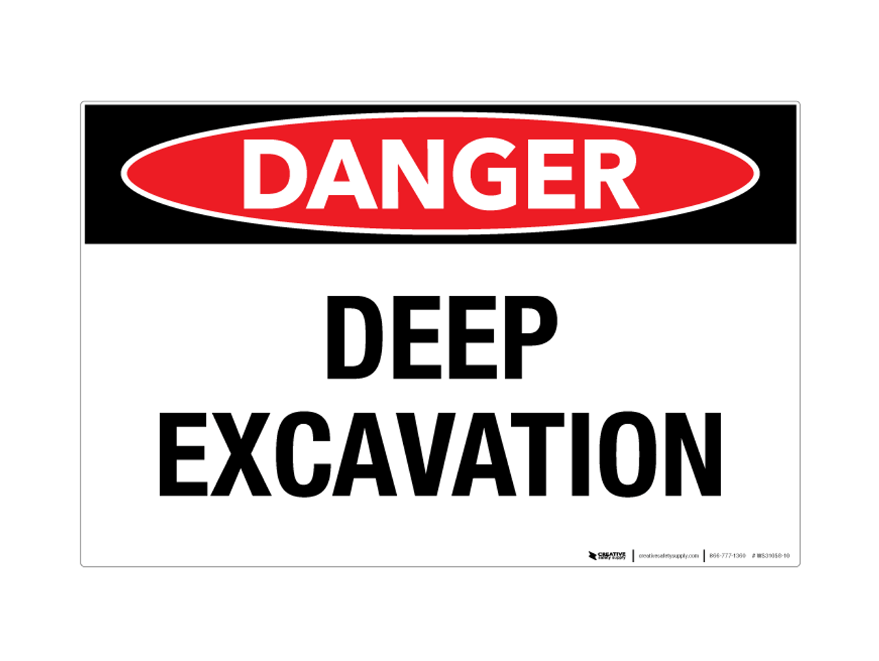 Danger Deep Excavation Wall Sign Creative Safety Supply