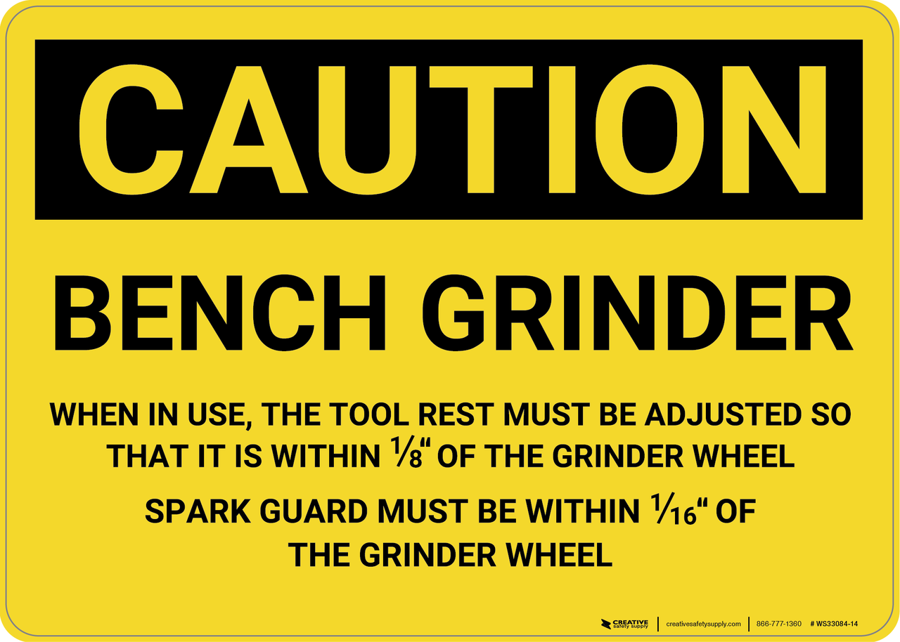 Terrific Caution Bench Grinder Wall Sign Bralicious Painted Fabric Chair Ideas Braliciousco