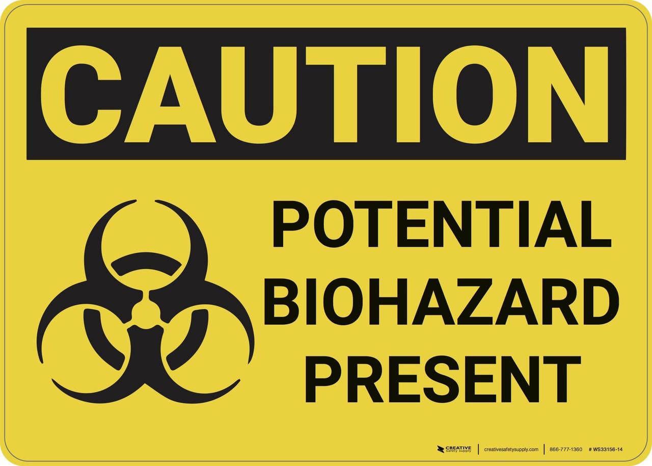 Potential Biohazard Present Caution OSHA ANSI Aluminum METAL Sign