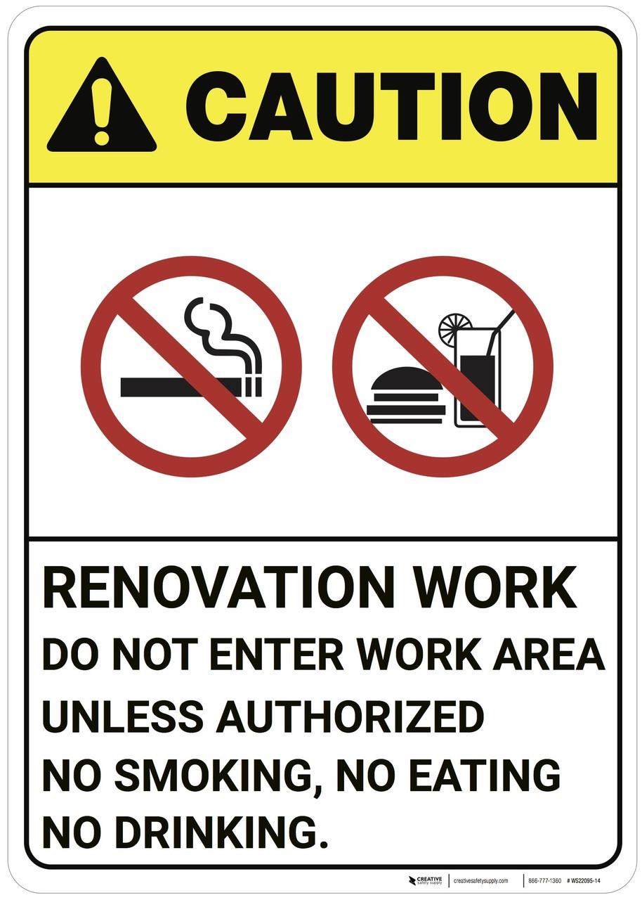 Caution: Renovation Work No Smoking Eating ANSI - Wall Sign