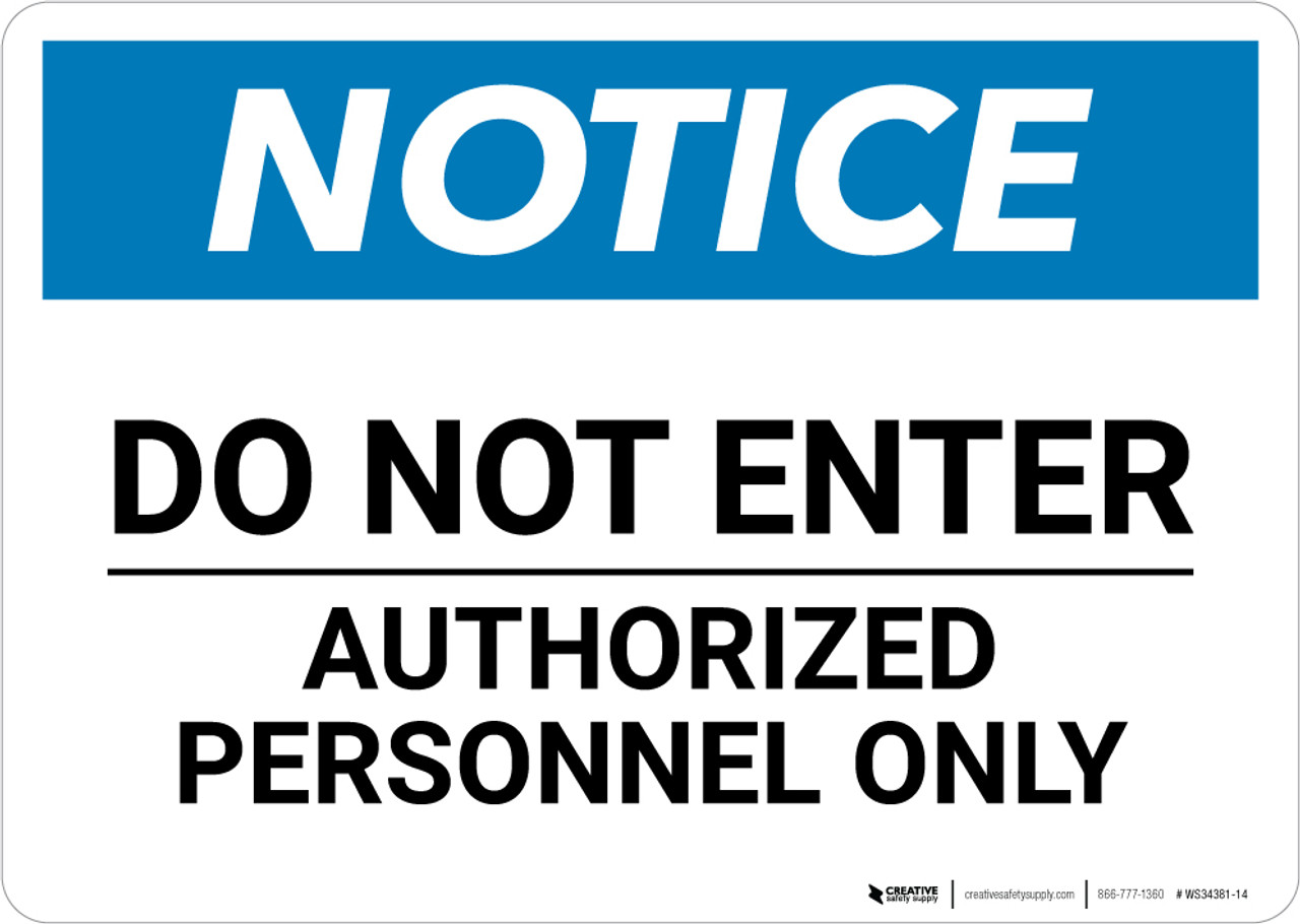 """OSHA SIGN 10/"""" x 14/"""" SAFETY FIRST AUTHORIZED PERSONNEL ONLY"""
