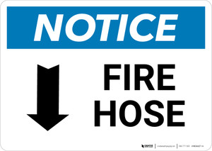 Notice: Fire Hose with Down Arrow Landscape - Wall Sign