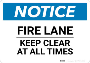 Notice: Fire Lane Keep Clear At All Times - Wall Sign