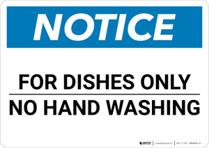 Notice: For Dishes Only No Hand Washing - Wall Sign
