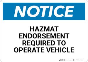 Notice: Hazmat Endorsement Required - Wall Sign