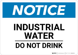 Notice: Industrial Water Do Not Drink - Wall Sign