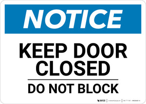 Notice: Keep Door Closed Do Not Block - Wall Sign