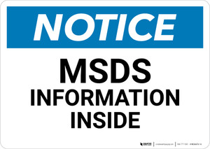 Notice:MSDS Information Inside - Wall Sign