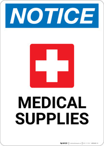 Notice: Medical Supplies Portrait with Health Icon - Wall Sign