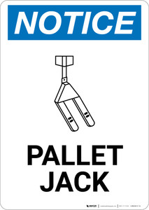 Notice: Pallet Jack with Icon - Wall Sign