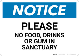 Notice: Please No food Drinks Or Gum In Sanctuary - Wall Sign