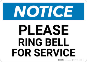 Notice: Please Ring Bell For Service - Wall Sign