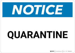 Notice: Quarantine - Wall Sign