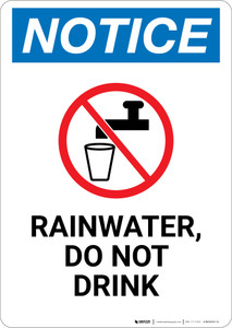 Notice: Rainwater Do Not Drink Portrait with Icon - Wall Sign