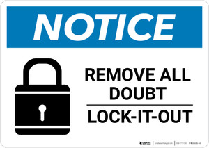 Notice: Remove All Doubt Lock-It-Out - Wall Sign