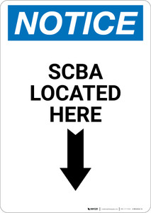 Notice: SCBA Located Here with Down Arrow - Wall Sign
