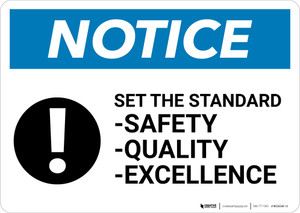 Notice: Set The Standard Safety Quality Excellence with Icon - Wall Sign
