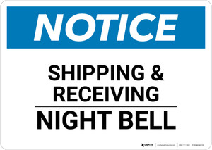 Notice: Shipping & Receiving Night Bell - Wall Sign