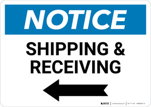 Notice: Shipping & Receiving with Left Arrow - Wall Sign