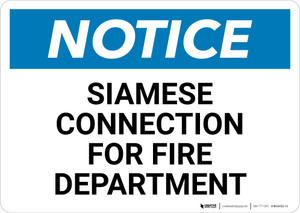 Notice: Siamese Connection For Fire Department - Wall Sign