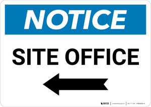 Notice: Site Office With Left Arrow - Wall Sign