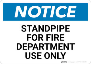 Notice: Standpipe For Fire Department Use Only - Wall Sign