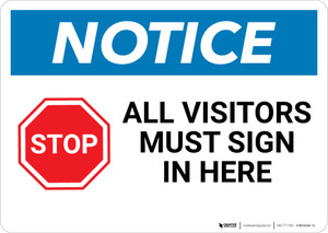 Notice: Stop All Visitors must Sign In Here with Graphic - Wall Sign