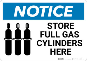 Notice: Store Full Gas Cylinders with Grahic - Wall Sign