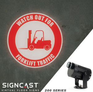 SignCast S200 Virtual Sign Projector - Watch Out For Forklift Traffic
