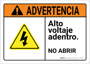 Warning: High Voltage Inside Do Not Open Spanish with Graphic Landscape ANSI - Wall Sign