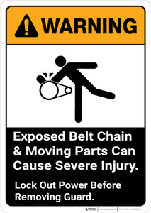 Warning: Exposed Belt Chain and Moving Parts Can Cause Severe Injury with Graphic Portrait ANSI - Wall Sign