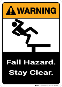 Warning: Fall Hazard Stay Clear with Graphic Portrait ANSI - Wall Sign