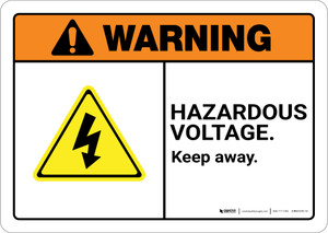 Warning: Hazardous Voltage Keep Away with Hazard Pictogram Landscape ANSI - Wall Sign