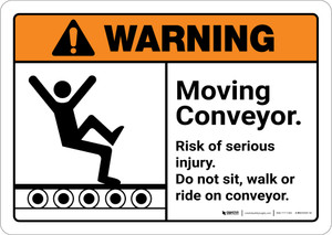 Warning: Keep Off Climbing Sitting Walking or Riding on Conveyor with Graphic Landscape ANSI - Wall Sign