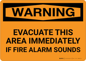 Warning: Evacuate This Area Immediately If Fire Alarm Sounds Landscape - Wall Sign