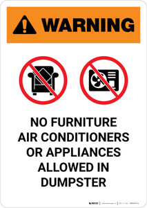 Warning: No Furniture Air Conditioners Or Appliances Allowed In Dumpster with Icons Portrait  - Wall Sign