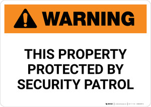 Warning: This Property Protected By Security Patrol Landscape - Wall Sign