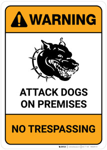Warning: Attack Dogs On Premises No Trespassing with Icon Portrait - Wall Sign