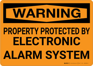 Warning: Property Protected By Electronic Alarm System Landscape  - Wall Sign