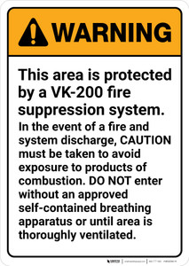 Warning: VK-200 Fire Supression System Avoid Exposure Portrait - Wall Sign