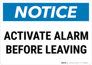 Notice:  Activate Alarm Before Leaving Landscape - Wall Sign