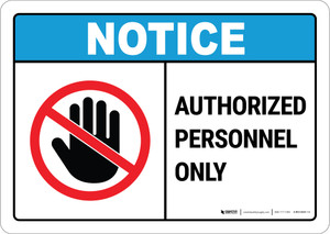 Notice:  Admittance Authorized Personnel Hand Prohibition Icon Landscape ANSI - Wall Sign