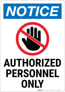 Notice:  Admittance Authorized Personnel Hand Prohibition Icon Portrait - Wall Sign